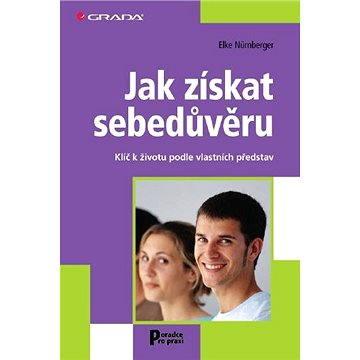 Jak získat sebedůvěru - Elektronická kniha