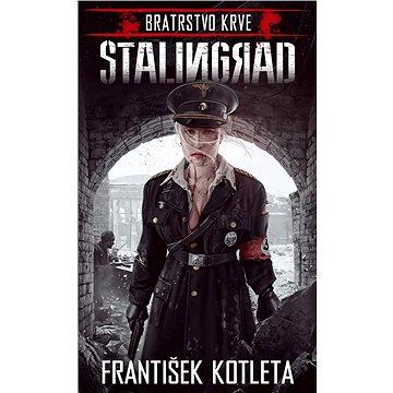 Bratrstvo krve: Stalingrad