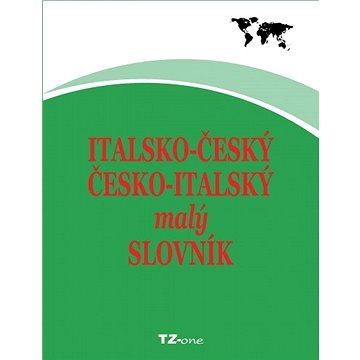 Italsko-český/ česko-italský malý slovník