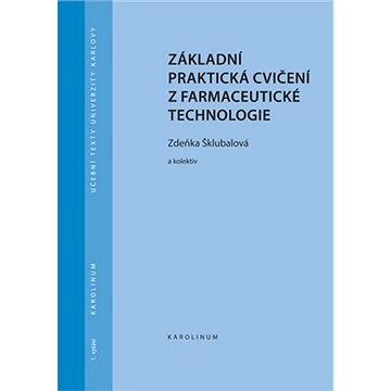 Základní praktická cvičení z farmaceutické technologie