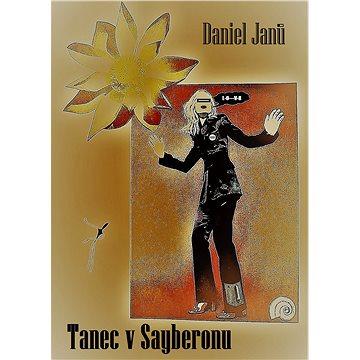 Tanec v Sayberonu - Elektronická kniha