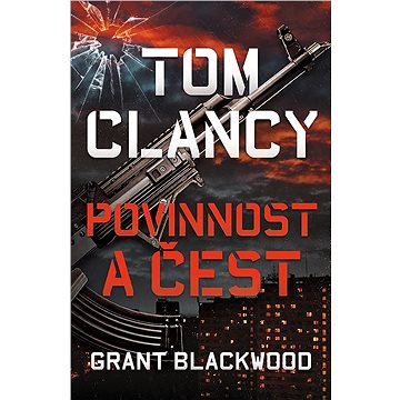 Tom Clancy: Povinnost a čest - Elektronická kniha
