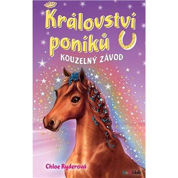 Království poníků - Kouzelný závod - Elektronická kniha