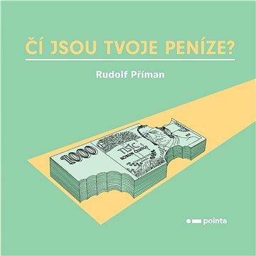 Čí jsou tvoje peníze? - Elektronická kniha
