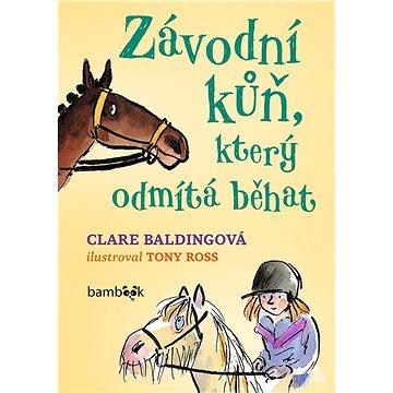 Závodní kůň, který odmítá běhat - Elektronická kniha