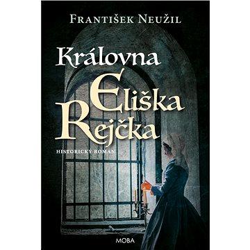 Královna Eliška Rejčka - Elektronická kniha