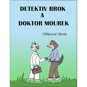 Detektiv Brok a doktor Mourek - Elektronická kniha