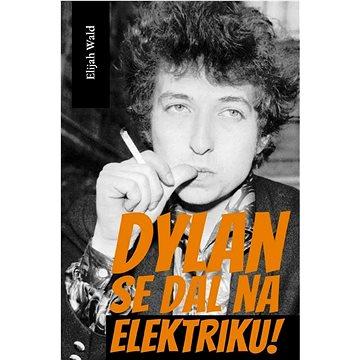 Dylan se dal na elektriku! - Elektronická kniha