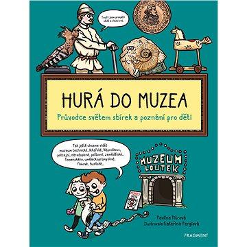 Hurá do muzea - Elektronická kniha