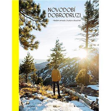 Novodobí dobrodruzi - Elektronická kniha