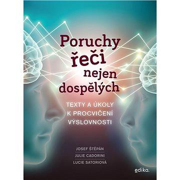 Poruchy řeči nejen dospělých - Elektronická kniha