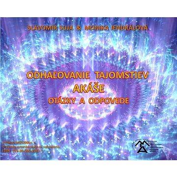Odhaľovaie tajomstiev Akáše - Otázjky a odpovede - Elektronická kniha