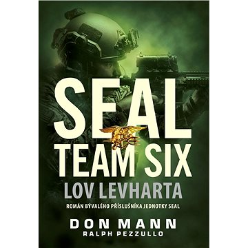 SEAL team six: Lov levharta - Elektronická kniha