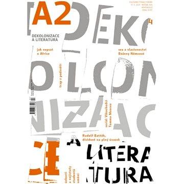 A2 kulturní čtrnáctideník 04/2021 - Dekolonizace a literatura - Elektronická kniha