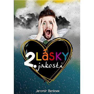 Lásky 2. jakosti - Elektronická kniha