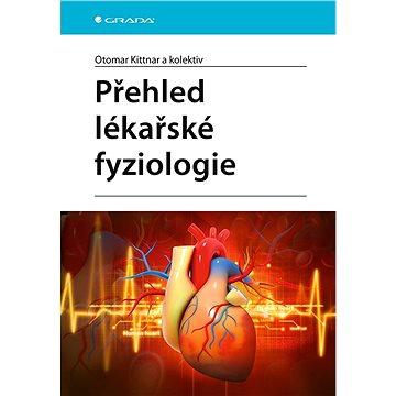 Přehled lékařské fyziologie - Elektronická kniha