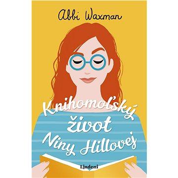 Knihomoľský život Niny Hillovej - Elektronická kniha