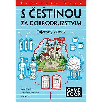 S češtinou za dobrodružstvím – Tajemný zámek - Elektronická kniha
