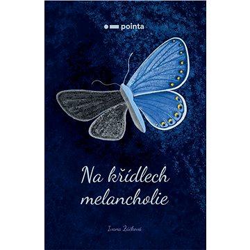 Na křídlech melancholie - Elektronická kniha