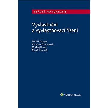 Vyvlastnění a vyvlastňovací řízení - Elektronická kniha