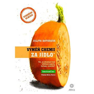Vyměň chemii za jídlo - Elektronická kniha