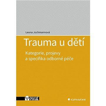 Trauma u dětí - Elektronická kniha