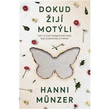 Dokud žijí motýli - Elektronická kniha