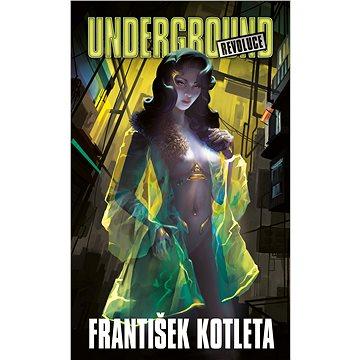 Underground: Revoluce