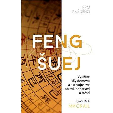 Feng šuej pro každého - Elektronická kniha