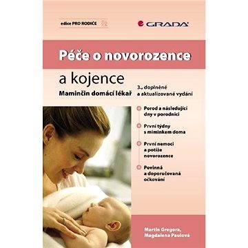 Péče o novorozence a kojence - Elektronická kniha