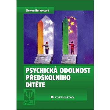 Psychická odolnost předškolního dítěte - Elektronická kniha