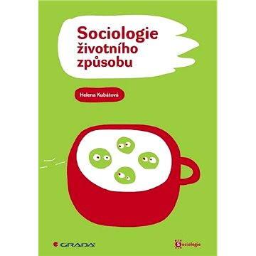 Sociologie životního způsobu - Elektronická kniha