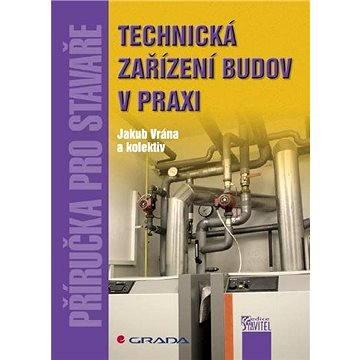 Technická zařízení budov v praxi - Elektronická kniha