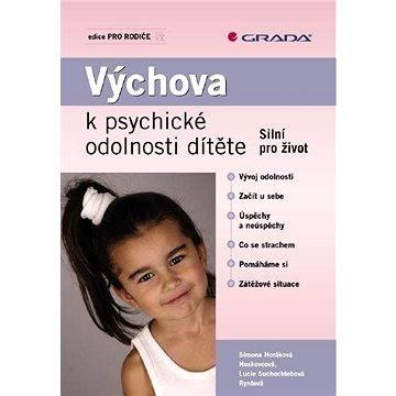 Výchova k psychické odolnosti dítěte - Elektronická kniha