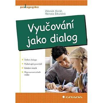 Vyučování jako dialog - Elektronická kniha