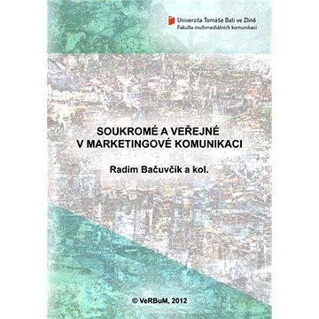 Soukromé a veřejné v marketingové komunikaci