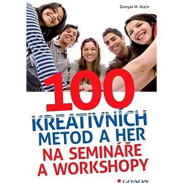 100 kreativních metod a her na semináře a workshopy - Elektronická kniha