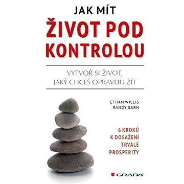 Jak mít život pod kontrolou - Elektronická kniha