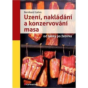 Uzení, nakládání a konzervování masa - Elektronická kniha