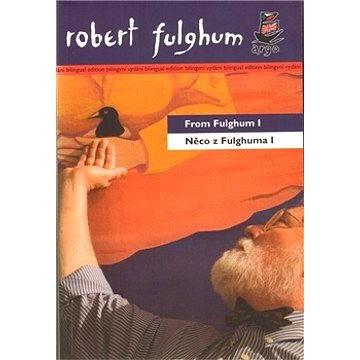 Něco z Fulghuma I