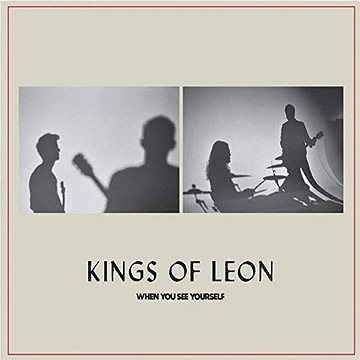 Kings Of Leon: When Yyou See Yourself - CD - Hudební CD