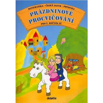 Prázdninové procvičování pro 2.ročník ZŠ: Matematika - český jazyk - prvouka - Kniha