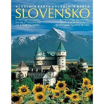 Slovensko v treťom tisícročí: Slovensko in the 3rd millenium, im 3. jahr tausend, au troisieme mille