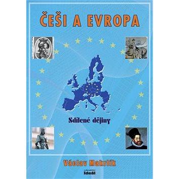 Češi a Evropa: Sdílené dějiny - Kniha