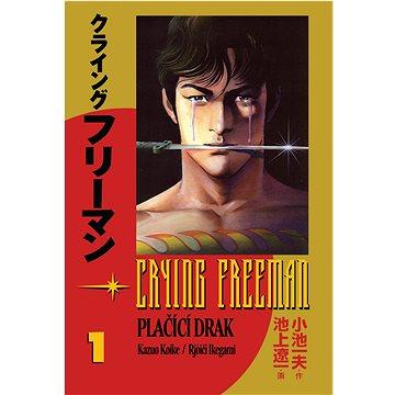 Crying Freeman Plačící drak: manga komiks - Kniha