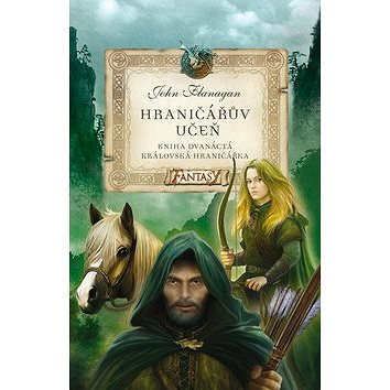 Hraničářův učeň Královská hraničářka: Kniha Dvanáctá - Kniha