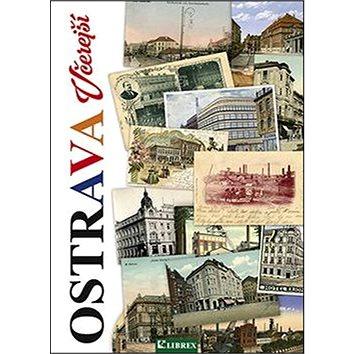 Ostrava včerejší - Kniha