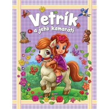 Vetrík a jeho kamaráti - Kniha
