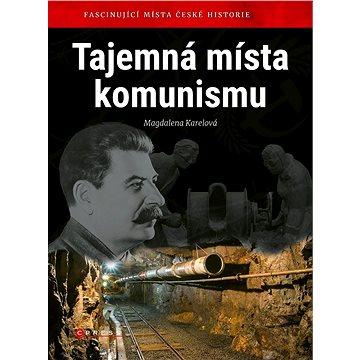 Tajemná místa komunismu - Kniha