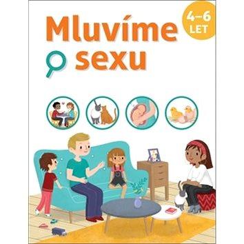 Mluvíme o sexu: 4-6 let - Kniha